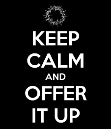 keep-calm-and-offer-it-up-7